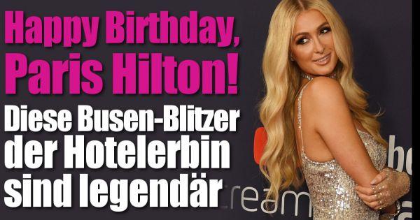 Happy Birthday, Paris Hilton!: Pralle Oben-ohne-Kracher! Diese Busen-Blitzer sind legendär