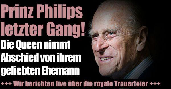 Prinz Philip Beerdigung heute im Live-Ticker: Prinz Philip beigesetzt! William und Harry erst eiskalt, dann vereint
